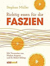 Stephan Müller: Richtig essen für die Faszien